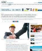 Dar proyección al equipo en el exterior, el reto pendiente de las multinacionales españolas